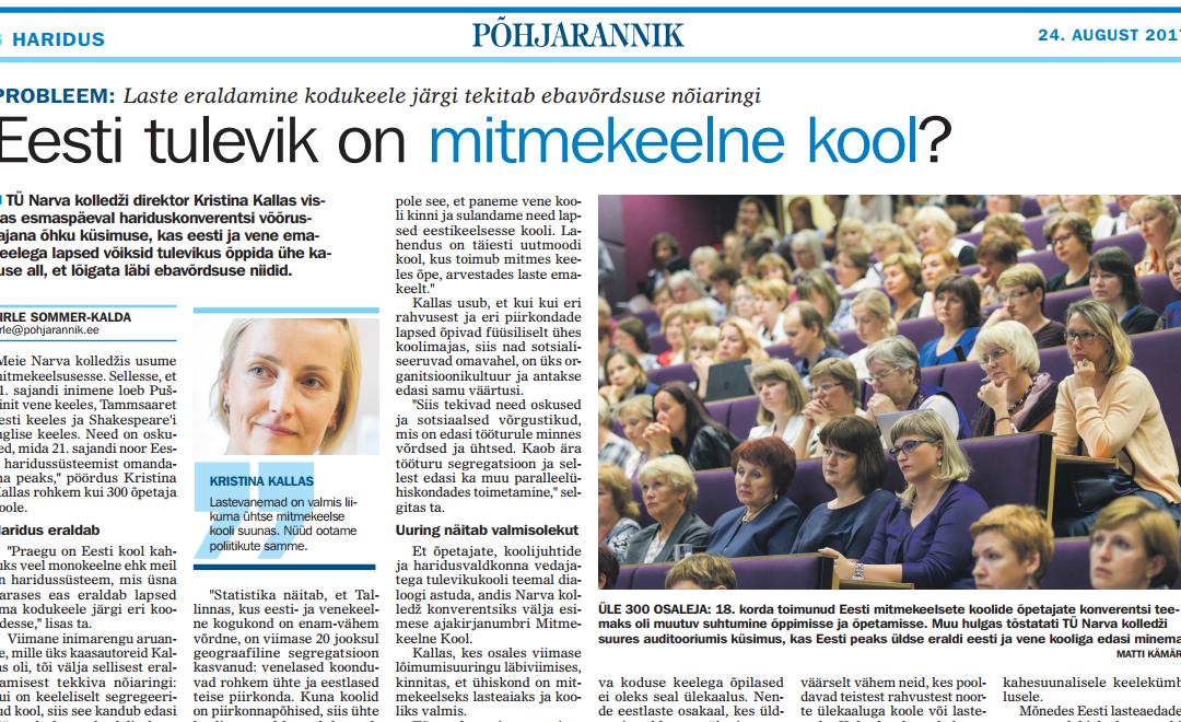 Eesti tulevik on mitmekeelne kool?