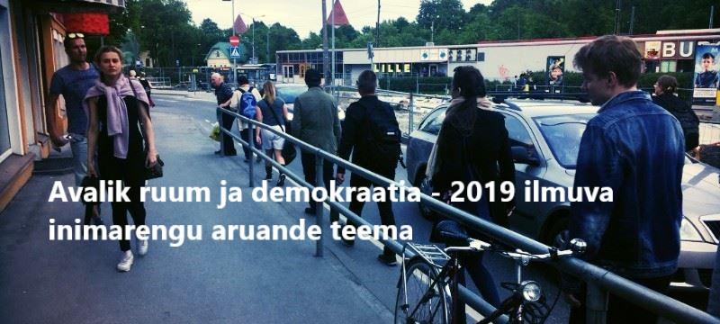 Estonian Human Development Report 2018/2019 focuses on democracy and public space