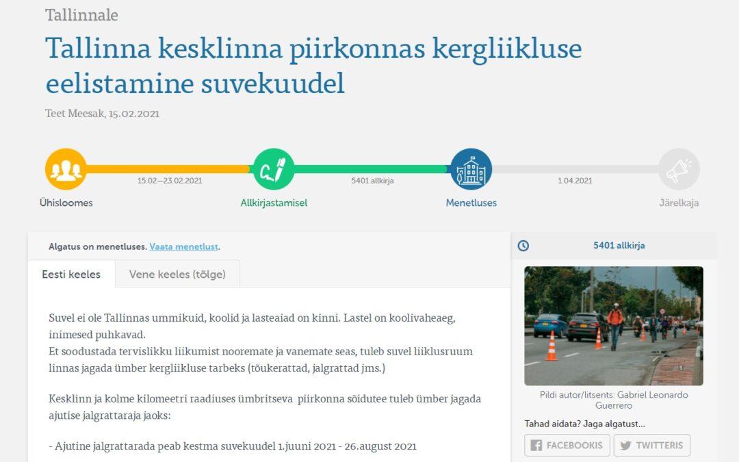 Kollektiivne pöördumine on esitatud ka Tallinna linnale, kus algatusele tuleb menetlusse saatmiseks koguda lausa üle 4000 linlase allkirja.